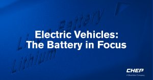 CHEP holds the Battery in Focus Expert Group to create supply chain solutions for Electric Vehicle (EV) batteries